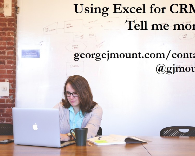Using Excel for CRM? Tell Me More.