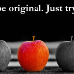 Don't Try to be Original