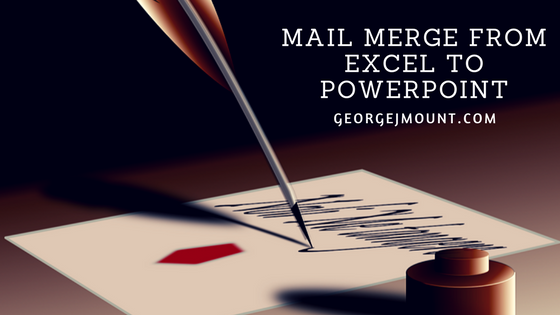Excel Tip: Mail Merge to PowerPoint via Word Outline