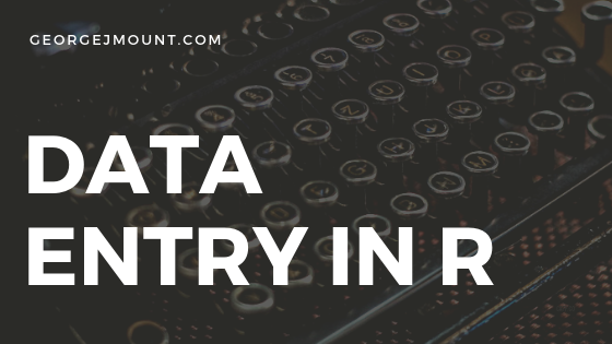 Data Entry with R's Text Editor