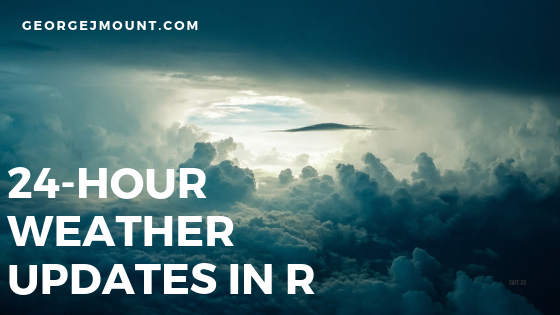 Downloading 24-Hour Weather Updates in R