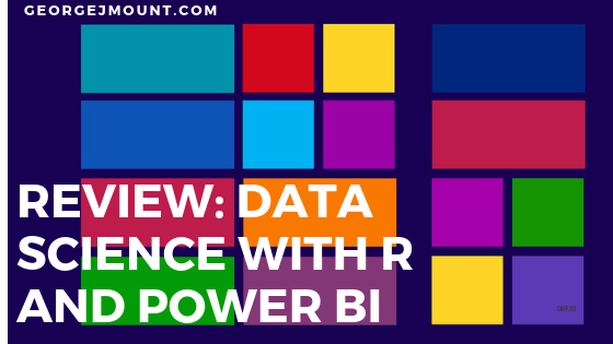 Review: Excel TV's Data Science with Power BI and R